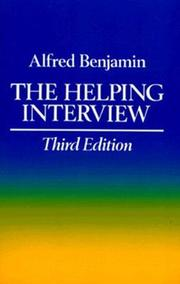 Cover of: The helping interview | Alfred Benjamin