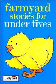 Cover of: Farmyard Stories for Under Fives (Stories for Under Fives Collection)