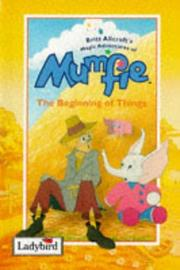 Cover of: Beginning of Things (Magical Adventures of Mumfie)