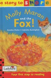 Cover of: Molly Maran and the Fox (Story to Share)