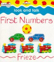 Cover of: First Numbers (Look & Talk)
