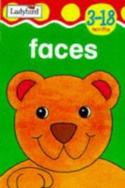 Cover of: Faces (First Focus Board Books) | Ladybird