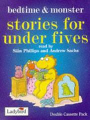 Cover of: Bedtime and Monster Stories (Stories for Under Fives Collection)