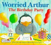 Cover of: Worried Arthur - The Birthday Party - Paperba (Little Stories)