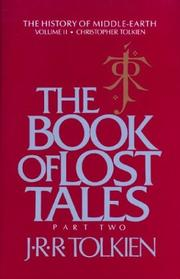 The book of lost tales by J. R. R. Tolkien