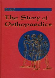 Cover of: The Story of Orthopaedics | Mercer Rang
