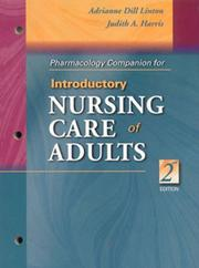 Cover of: Pharmacology Companion for Introductory Nursing Care of Adults | Adrianne Dill Linton