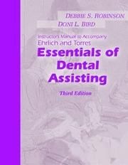 Ehrich and Torres' Essentials of Dental Assisting by Robinson