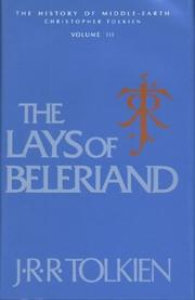 Cover of: The Lays of Beleriand,The History of Middle Earth Volume III