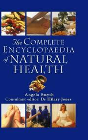 Cover of: The Complete Encyclopedia of Natural Health