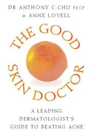 Cover of: The Good Skin Doctor | Tony Chu