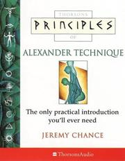 Cover of: Principles of Alexander Technique, Audio