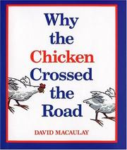 Cover of: Why the chicken crossed the road