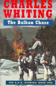 The Balkan Chase (SAS) by Charles Whiting