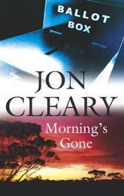 Cover of: Morning's Gone | Jon Cleary