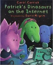 Cover of: Patrick's dinosaurs on the Internet | Carol Carrick