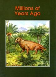 Cover of: Millions of Years Ago (Informazing)