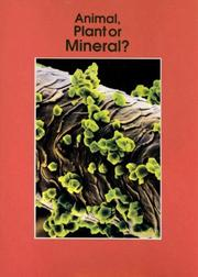 Cover of: Animal, Plant or Mineral? (Informazing)