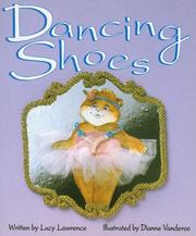 Cover of: Dancing Shoes | Lucy Lawrence