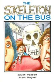 Cover of: The Skeleton on the Bus