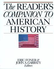 Cover of: The Reader's companion to American history | Eric Foner and John A. Garraty, editors ; sponsored by the Society of American Historians.