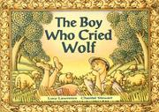 Cover of: The Boy Who Cried Wolf (Literacy Tree: Imagine That!) |