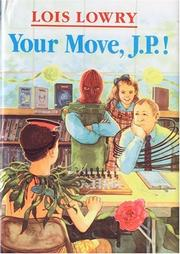 Cover of: Your move, J.P.!