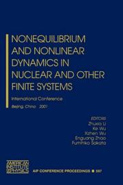 Cover of: Nonequilibrium and nonlinear dynamics in nuclear and other finite systems | International Symposium on Non-equilibrium and Nonlinear Dynamics in Nuclear and Other Finite Systems (2001 Beijing, China)