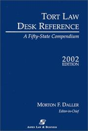 Cover of: Tort Law Desk Reference 2002 | Morton F. Daller