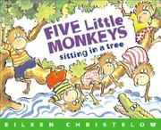 Five Little Monkeys Sitting in a Tree by Eileen Christelow