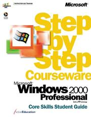 Cover of: Microsoft  Windows  2000 Professional Step by Step Courseware Core Skills Class Pack (Step By Step Courseware. Core Skills Student Guide) | ActiveEducation