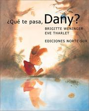 Cover of: Que Te Pasa, Dany?