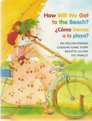 Cover of: How Will We Get to the Beach? / +C=mo iremos a la playa? (Michael Neugebauer Books