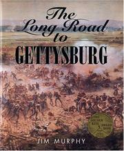 Cover of: The long road to Gettysburg