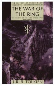 Cover of: The War of the Ring: The History of The Lord of the Rings, Part Three (The History of Middle-Earth, Vol. 8)