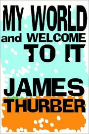 Cover of: My World - and Welcome to It