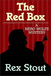 Cover of: The red box: a Nero Wolfe mystery