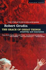 Cover of: The Grace of Great Things | Robert Grudin