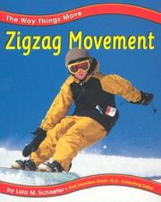 Cover of: Zigzag Movement (Pebble Books) | Lola M. Schaefer