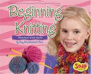 Cover of: Beginning Knitting | Kay Melchisedech Olson