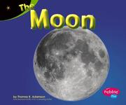 Cover of: The Moon | Thomas K. Adamson