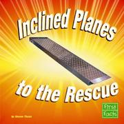 Cover of: Inclined Planes to the Rescue | Sharon Thales