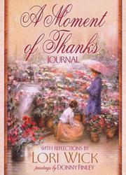 Cover of: A Moment of Thanks Journal