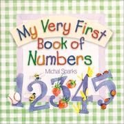 Cover of: My Very 1st Book of Numbers | Michal Sparks