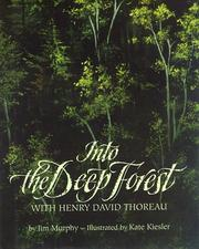 Cover of: Into the deep forest with Henry David Thoreau | Murphy, Jim