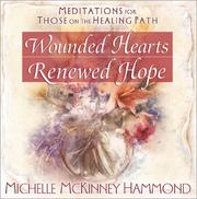 Cover of: Wounded Hearts Renewed Hope