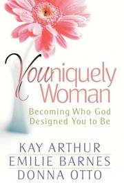Cover of: Youniquely woman: Becoming Who God Designed You to Be