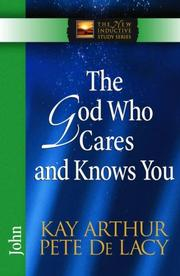 Cover of: The God Who Cares and Knows You: John (The New Inductive Study Series)