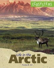 Cover of: Ecosystems - Life in the Arctic (Ecosystems)