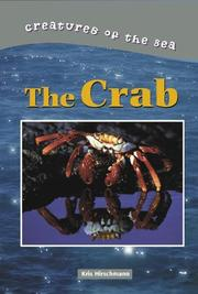 Cover of: Creatures of the Sea - The Crab (Creatures of the Sea) | Kris Hirschmann